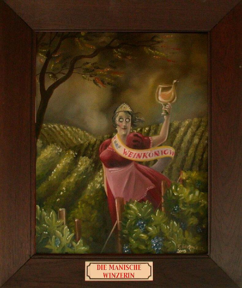 Die manische Winzerin – Ölgemälde von Thilo Weckmüller