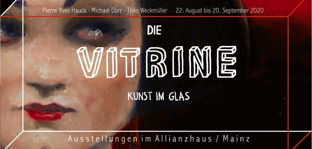 »Die Vitrine« Mainz ab 22.08.2020